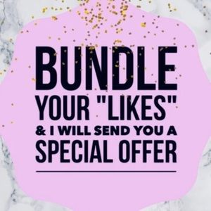 BUNDLE YOUR LIKES AND ILL SEND YOU AN OFFER